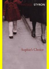 Sophie's choice  (odkaz v elektronickém katalogu)