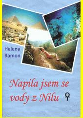 Napila jsem se vody z Nilu  (odkaz v elektronickém katalogu)