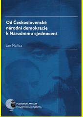 Od Československé národní demokracie k Národnímu sjednocení  (odkaz v elektronickém katalogu)
