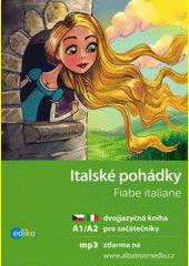 Italské pohádky = Fiabe italiane  (odkaz v elektronickém katalogu)