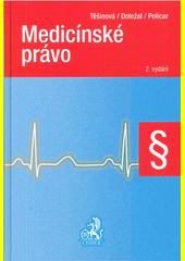 Medicínské právo  (odkaz v elektronickém katalogu)