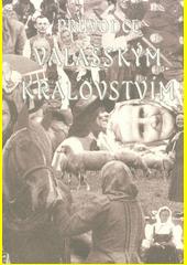 Průvodce Valašským královstvím  (odkaz v elektronickém katalogu)