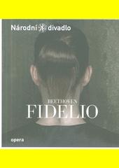 Beethoven, Fidelio  (odkaz v elektronickém katalogu)