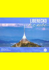 Liberecko z nebe = Liberec Region from heaven  (odkaz v elektronickém katalogu)