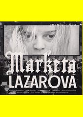 Markéta Lazarová  (odkaz v elektronickém katalogu)