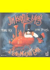 Jim Knoflík - Lukáš a lokomotiva Ema  (odkaz v elektronickém katalogu)