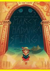 Marcy a hádanka od sfingy : bájná pokladnice profesora Brownstona  (odkaz v elektronickém katalogu)