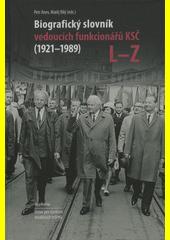 Biografický slovník vedoucích funkcionářů KSČ (1921-1989). A-K  (odkaz v elektronickém katalogu)