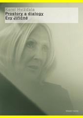 Prostory a dialogy Evy Jiřičné  (odkaz v elektronickém katalogu)