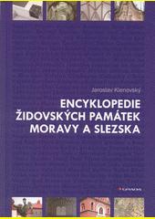 Encyklopedie židovských památek Moravy a Slezska  (odkaz v elektronickém katalogu)