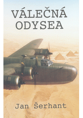 Válečná odysea 1939-46 : vzpomínky  (odkaz v elektronickém katalogu)