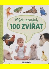 Mých prvních 100 zvířat  (odkaz v elektronickém katalogu)