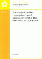 Kontrastivní analýza vybraných významů povahy slovesného děje v češtině a ve španělštině  (odkaz v elektronickém katalogu)