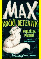 Max - kočičí detektiv. Podezřelá pěvkyně  (odkaz v elektronickém katalogu)