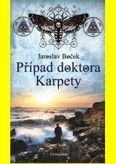 Případ doktora Karpety  (odkaz v elektronickém katalogu)