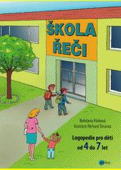 Škola řeči  (odkaz v elektronickém katalogu)
