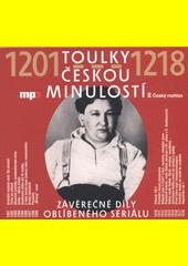 Toulky českou minulostí. 1201-1218 (odkaz v elektronickém katalogu)
