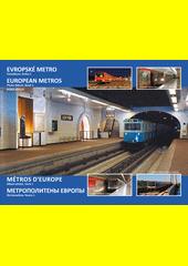 Evropské metro : fotoalbum = European metros : photo album = Métros d'Europe : album photo = Metropoliteny Jevropy : fotoal'bom. Kniha 1  (odkaz v elektronickém katalogu)