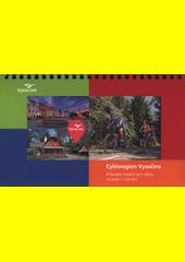 Cykloregion Vysočina : průvodce trasami pro výlety na jeden i více dní  (odkaz v elektronickém katalogu)