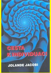 Cesta k individuaci  (odkaz v elektronickém katalogu)