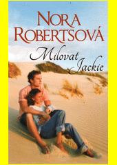 Milovat Jackie  (odkaz v elektronickém katalogu)