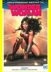 Wonder Woman. Kniha třetí, Pravda  (odkaz v elektronickém katalogu)