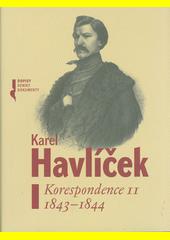 Korespondence II (1843-1844) (odkaz v elektronickém katalogu)