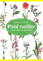 Plané rostliny a jejich zapomenutý význam  (odkaz v elektronickém katalogu)