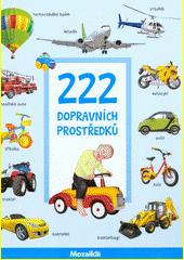 222 dopravních prostředků (odkaz v elektronickém katalogu)
