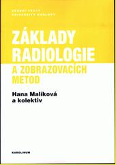Základy radiologie a zobrazovacích metod  (odkaz v elektronickém katalogu)