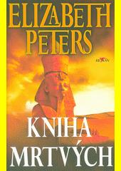 Kniha mrtvých  (odkaz v elektronickém katalogu)