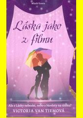 Láska jako z filmu  (odkaz v elektronickém katalogu)