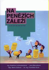 Na penězích záleží  (odkaz v elektronickém katalogu)