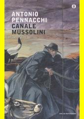Canale Mussolini  (odkaz v elektronickém katalogu)