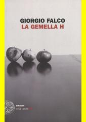 La gemella H  (odkaz v elektronickém katalogu)