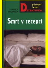 Smrt v recepci  (odkaz v elektronickém katalogu)