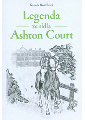 Legenda ze sídla Ashton Court  (odkaz v elektronickém katalogu)