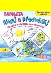 Říkej a předváděj : batolata : říkanky s obrázky pro nejmenší (odkaz v elektronickém katalogu)