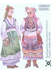 Tradicionno bălgarsko obleklo = Tradiční bulharský oděv  (odkaz v elektronickém katalogu)