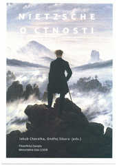 Nietzsche o ctnosti  (odkaz v elektronickém katalogu)