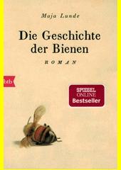 Die Geschichte der Bienen : Roman  (odkaz v elektronickém katalogu)