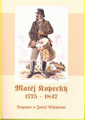 Matěj Kopecký 1775-1847  (odkaz v elektronickém katalogu)