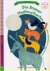 Die Bremer Stadtmusikanten  (odkaz v elektronickém katalogu)
