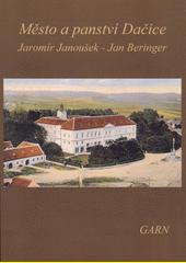Město a panství Dačice  (odkaz v elektronickém katalogu)