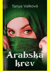 Arabská krev  (odkaz v elektronickém katalogu)