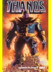 Thanos. Thanos se vrací  (odkaz v elektronickém katalogu)