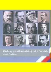 100 let výtvarného umění v jižních Čechách  (odkaz v elektronickém katalogu)