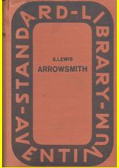 Arrowsmith : román vědce  (odkaz v elektronickém katalogu)