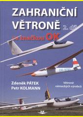 Zahraniční větroně se značkou OK. 2. díl  (odkaz v elektronickém katalogu)