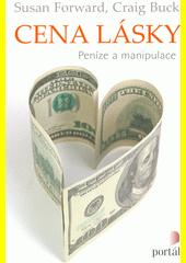 Cena lásky : peníze a manipulace  (odkaz v elektronickém katalogu)